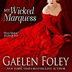 My Wicked Marquess: Inferno Club | Gaelen Foley
