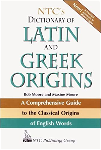 Greek And Latin Etymology
