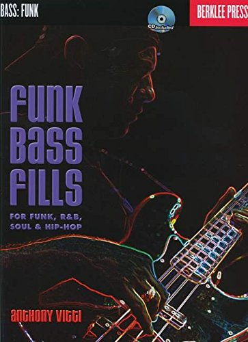 (Funk Bass Fills: For Funk, R&B, Soul &)