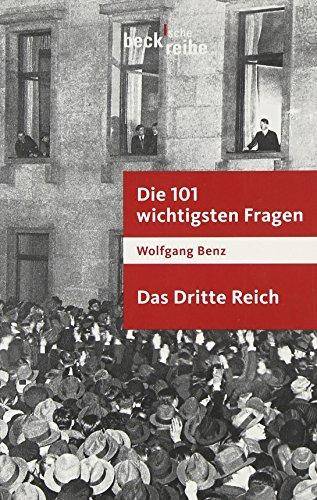 Die 101 wichtigsten Fragen. Das Dritte Reich
