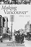 Making Vancouver: Class, Status, and Social Boundaries, 1863-1913