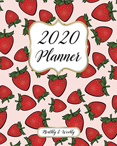 Halloween High School English Lesson (2020 Monthly And Weekly Planner: Calendar, Organizer, Goals and Wish List + More | Monthly And Weekly Monday Start, January to December 2020 | Strawberry Pattern)