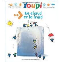 Youpi: Le Chaud ET Le Froid