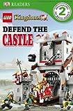Lego Kingdoms: Defend the Castle, Victoria Taylor and Dorling Kindersley Publishing Staff, 0756677041