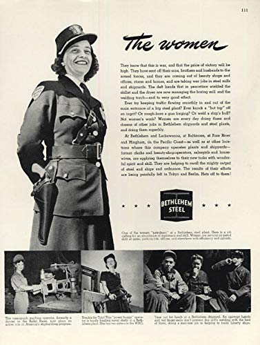 The wartime women at Bethlehem Steel ad 1943 security officer machinist + F