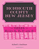 img - for Monmouth County, New Jersey, Deeds - Books A, B, C and D book / textbook / text book