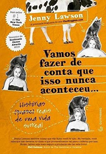 Vamos Fazer de Conta Que Isso Nunca Aconteceu. . . (Em Portugues do Brasil)