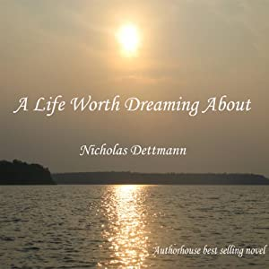 A Life Worth Dreaming About Audiobook