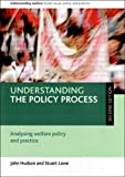 Understanding the Policy Process, John Hudson and Stuart Lowe, 1847422675