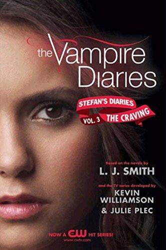 The Vampire Diaries: Stefan's Diaries #3: The Craving PDF