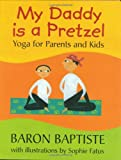 My Daddy Is a Pretzel, Baron Baptiste, 1841481513