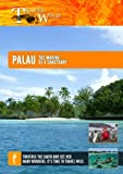 Palau The Making of a Sanctuary