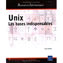 Unix-Les bases indispensables