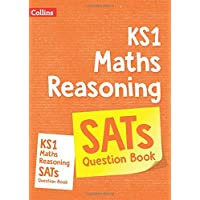 KS1 Maths - Reasoning SATs Question Book: For the 2021 Tests