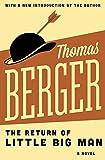 The Return of Little Big Man: A Novel