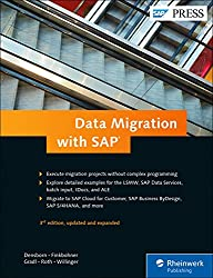 SAP Data Migration: From LSMW to SAP Activate (SAP PRESS)