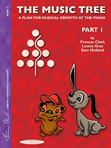 (The Music Tree Student's Book: Part 1 -- A Plan for Musical Growth at the Piano (The Music Tree Series))