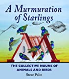 A Murmuration of Starlings, Steve Palin, 1906122547