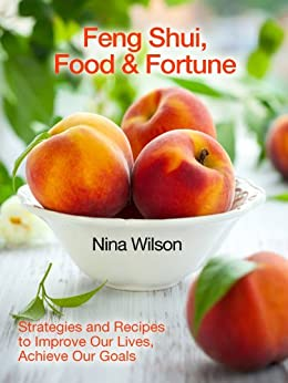 Feng Shui, Food and Fortune by [Wilson, Nina]