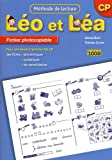 Léo et Léa CP Méthodes de lectures, Fiches photocopiables : Programmes 2008