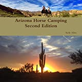 Arizona Horse Camping Edition 2
