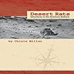 Desert Rats: Adventures in the American Outback | Chinle Miller