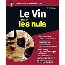 Le Vin pour les Nuls - 11e édition (French Edition)