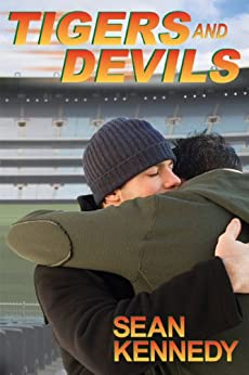 Tigers & Devils (Tigers and Devils Book 1) by [Kennedy, Sean]