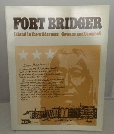 Fort Bridger: Island in the Wilderness
