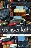 A Simpler Faith, Ed Galisewski, 0983328021