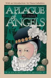 A Plague of Angels: A Sir Robert Carey Mystery (Sir Robert Carey Mysteries Book 4)