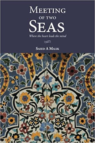 Meeting of two seas where the heart leads the mind saeed malik meeting of two seas where the heart leads the mind saeed malik 9780692460184 amazon books fandeluxe Image collections