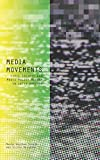 img - for Media Movements: Civil Society and Media Policy Reform in Latin America book / textbook / text book