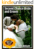 Second Chance Bride and Groom (Rancher's Bend Bride and Groom Series Book 2)