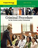 Criminal Procedure for the Criminal Justice Professional 9780495507208