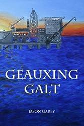 Geauxing Galt