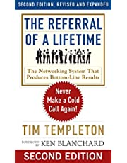 The Referral of a Lifetime: Never Make a Cold Call Again!