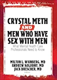 Crystal Meth and Men Who Have Sex with Men, Drescher Jack, Milton L. Wainberg, Andrew Kolodny, 0789032481