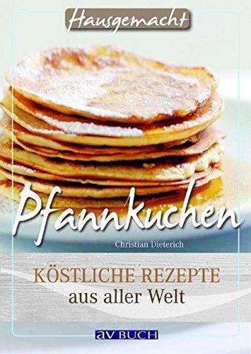 pfannkuchen-kstliche-rezepte-aus-aller-welt-hausgemacht-bei-avbuch
