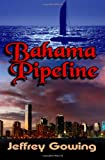 Bahama Pipeline, Jeffrey Gowing, 1456584839