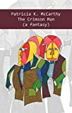 img - for The Crimson Man (a fantasy) (The Crimson Vampire Series Book 1) book / textbook / text book