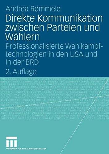 direkte-kommunikation-zwischen-parteien-und-whlern-professionalisierte-wahlkampftechnologien-in-den-usa-und-in-der-brd
