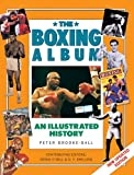 img - for The Boxing Album: An Illustrated History (Handbook Series) book / textbook / text book