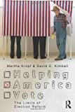 Helping America Vote, Martha E. Kropf and David C. Kimball, 0415804086