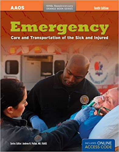 Emergency care and transportation of the sick and injured orange emergency care and transportation of the sick and injured orange book series 10th edition fandeluxe Images