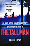The Tall Man: The'must-read' gripping page-turner you won't be able to put down