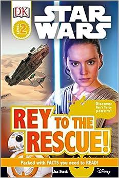 Descargar Libros Gratis Ebook Dk Readers L2: Star Wars: Rey To The Rescue!: Discover Rey S Force Powers! Formato Epub Gratis