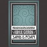 Sand & Foam | Kahlil Gibran
