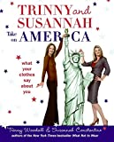 Trinny and Susannah Take on America: What Your