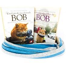 Um Gato de Rua Chamado Bob - Kit 2 Volumes com Cachecol